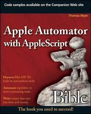 Apple Automator with AppleScript Bible-ExLibrary