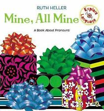Mine, All Mine : A Book about Pronouns by Ruth Heller (1999, Paperback)