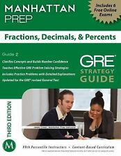 Fractions, Decimals, & Percents GRE Strategy Guide, 3rd Edition (Manhattan Prep