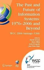 The Past and Future of Information Systems: 1976, , New
