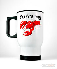 You're My Lobster Travel Coffee Mug Cute Mate Friends TV Anniversary Cup Gift