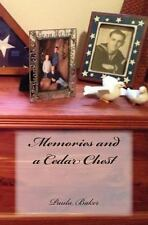 Memories and a Cedar Chest by Paula Baker (2013, Paperback)