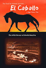 EL CABALLO: THE WILD HORSES OF NORTH AMERICA Brand New/SEALED! Documentary DVD