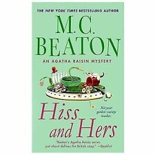Hiss and Hers (Agatha Raisin)