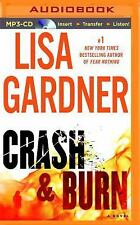 Crash and Burn by Lisa Gardner (2015, MP3 CD, Unabridged)