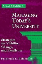 Managing Today's University: Strategies for Viability, Change, and Exc-ExLibrary