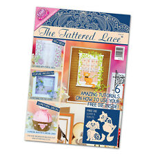 Tattered Lace Magazine Issue 19 Stephanie Weightman Free Scamp & Tiddles Dies