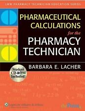 BRAND NEW Pharmaceutical Calculations for the Pharmacy Technician INCLUDES CD