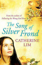 The Song of Silver Frond, Catherine Lim