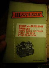 Guide de Graissage Megalub pour Moteur Fixes Marins et de Traction