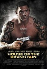 HOUSE OF THE RISING SUN MANIFESTO DAVE BAUTISTA DOMINIC PURCELL DANNY TREJO