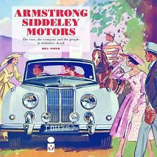 Armstrong-Siddeley Motors: The Cars, the company & people history by Bill Smith
