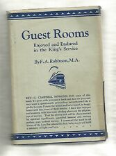 Guest Rooms Enjoyed and Endured in the King's Service, F A Robinson, hardcover