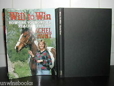 HORSE RIDING The Will to Win RACHEL HUNT Badminton THREE DAY EVENTING 1st Ed HB
