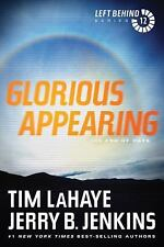 Glorious Appearing: The End of Days (Left Behind) by LaHaye, Tim, Jenkins, Jerr