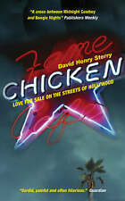 CHICKEN: LOVE FOR SALE ON THE STREETS OF HOLLYWOOD, DAVID HENRY STERRY, Used; Ve