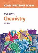 AS/A-level Chemistry (Examination Revision Notes), King, R
