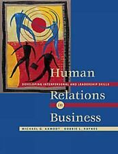 Human Relations in Business: Developing Interpersonal and Leadership Skills (wi
