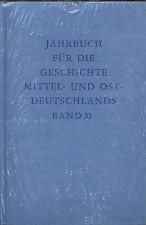 Jahrbuch für die Geschichte Mittel- und Ostdeutschlands Band 33