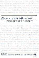 Communication As... : Perspectives on Theory (2005, Paperback)