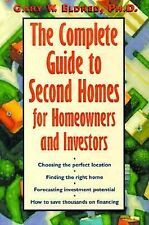 The Complete Guide to Second Homes for Vacation, Retirement, and Investment Eld