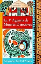 La 1a agencia de mujeres detectives (No. 1 Ladies' Detective Agency) (Spanish Ed