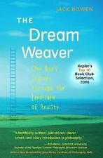The Dream Weaver: One Boy's Journey Through the Landscape of Reality (Anniversar