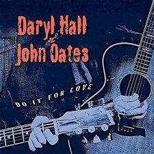 Do It for Love, Hall & Oates, New