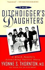 The Ditchdigger's Daughters: A Black Family's Astonishing Success Story, Jo Coud