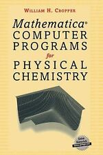 Mathematica Computer Programs for Physical Chemistry-ExLibrary