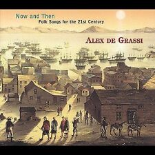 ALEX DE GRASSI  -  Now And Then: Folk Songs For The 21st Century  -  Tropo CD