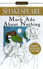 Much Ado About Nothing Signet Classics - Shakespeare, William - Mass Market Pape
