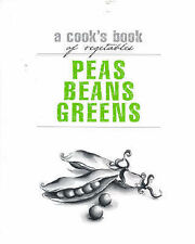 Very Good 1740457617 Hardcover Peas Beans Greens: A Cook's Book of Vegetables (C
