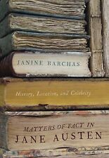 Matters of Fact in Jane Austen: History, Location, and Celebrity