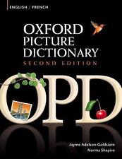 Oxford Picture Dictionary English-French: Bilingual Dictionary for French speak