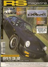RS MAGAZINE 1 PORSCHE 993 GT2 996 GT2 911 CARRERA RS 2.7 73 911 3.2 BOXSTER S