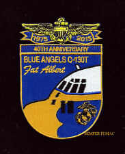 FAT ALBERT C130 HERCULES 2015 40TH ANNIVERSARY PATCH US MARINES NAVY BLUE ANGELS