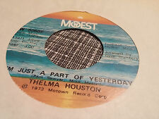 Thelma Houston 45 I'm Just a Part of Yesterday/Piano Man Rare 70s Soul VG++