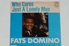 """FATS DOMINO -Who Cares / Just A Lonely Man- 7"""" 45 Philips (320 056 BF)"""