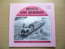 BRANCH LINE MEMORIES by P. B. Whitehouse, Vol. Two -London Midland & Scottish