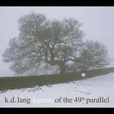 Hymns of the 49th Parallel by k.d. lang (CD,2016)✔✔ BRAND NEW ✔✔ FREE SHIPPING✔✔