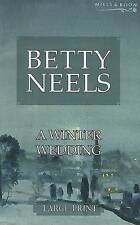 Good, Winter Wedding (Mills & Boon Largeprint) (Betty Neels Large Print), Neels,