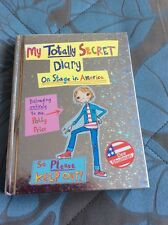 My Totally Secret Diary, On Stage In America Childrens Book Ex Con