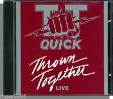 T.T. Quick - Thrown Together: Live - New 1992 Metal CD! Ultra Rare!