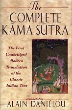 The Complete Kama Sutra: The First Unabridged Modern Translation of the Classic