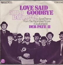 "7"" Milo Pavlovic Love Said Goodby (Love Theme From ""Godfather II"") 70`s EMI"
