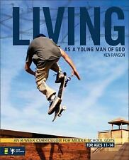 Living As a Young Man of God : An 8-Week Curriculum for Middle School Guys,...