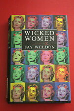 WICKED WOMEN: A COLLECTION OF SHORT STORIES by FAY WELDON (Hardcover/DJ, 1995)