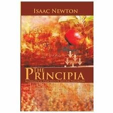 The Principia : Mathematical Principles of Natural Philosophy by Isaac Newton...