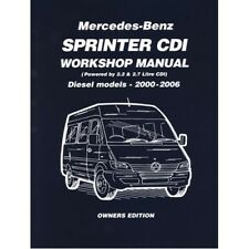 Mercedes-Benz Sprinter CDI Taller Manual Diesel 2000-2006 propietarios Edition